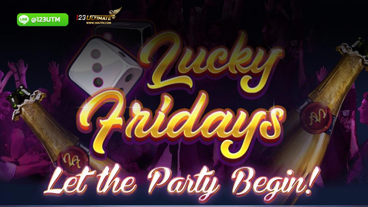 ทำความรู้จักกับสล็อตออนไลน์ Lucky Fridays